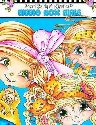 Sherri Baldy My-Besties Giggle Box Girls Coloring Book by Sherri Ann Baldy image