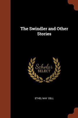 The Swindler and Other Stories by Ethel May Dell image