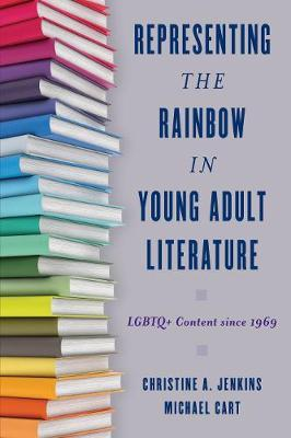 Representing the Rainbow in Young Adult Literature by Christine A. Jenkins image