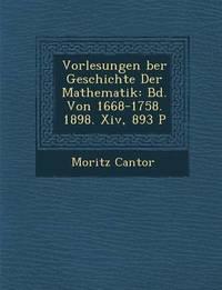 Vorlesungen Ber Geschichte Der Mathematik by Moritz Cantor image
