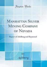 Manhattan Silver Mining Company of Nevada by Adelberg Adelberg image