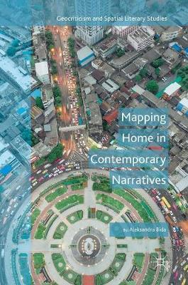 Mapping Home in Contemporary Narratives by Aleksandra Bida image