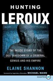 Hunting Leroux by Elaine Shannon