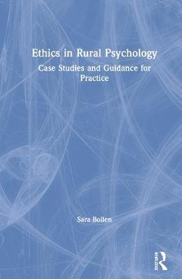 Ethics in Rural Psychology by Sara Boilen