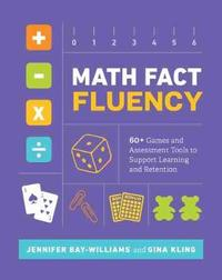 Math Fact Fluency by Jennifer Bay-Williams