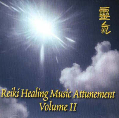 Reiki Healing Music Attunement: v. 2 by Steve Murray image