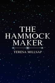 The Hammock Maker by Teresa Millsap