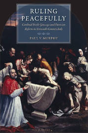 Ruling Peacefully by Paul V. Murphy