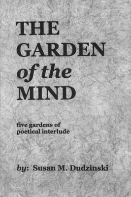 The Garden of the Mind by Susan Dudzinski image