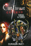 Cutthroat Caverns: Tombs & Tomes Expansion