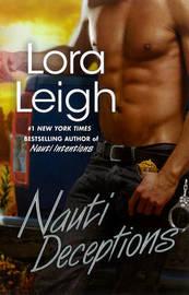 Nauti Deceptions by Lora Leigh