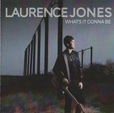 What's It Gonna Be by Laurence Jones