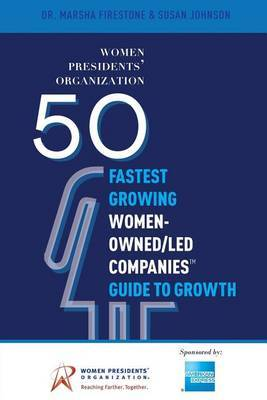 50 Fastest Growing Women-Owned/Led Companiesa[ Guide to Growth by Dr Marsha Firestone image