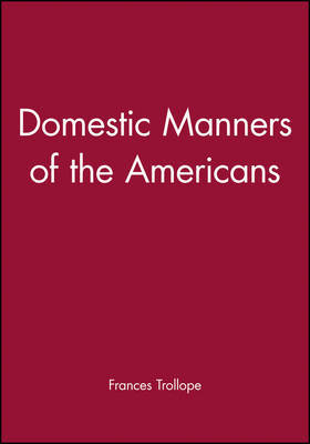 Domestic Manners of the Americans by Frances Trollope image