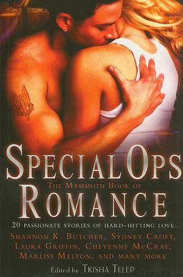 The Mammoth Book of Special Ops Romance by Tricia Telep image