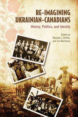 Re-Imagining Ukrainian-Canadians