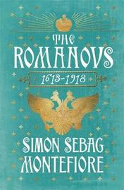 The Romanovs by Simon Sebag Montefiore image