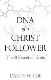 DNA of a Christ Follower by Daren Wride image