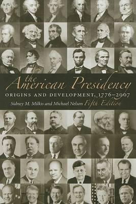 The American Presidency by Sidney M. Milkis image