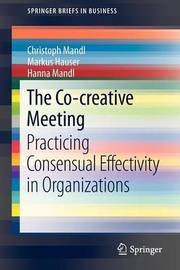 The Co-creative Meeting by Christoph Mandl