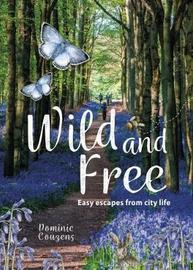 Wild & Free by Dominic Couzens