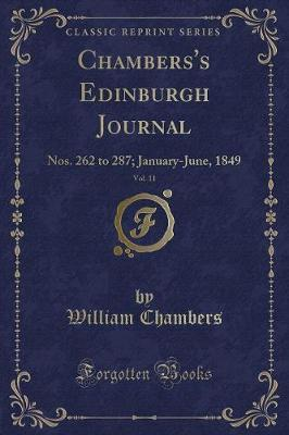 Chambers's Edinburgh Journal, Vol. 11 by William Chambers