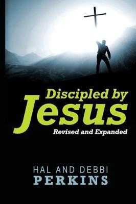 Discipled by Jesus by Hal Perkins image