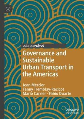 Governance and Sustainable Urban Transport in the Americas by Jean Mercier image