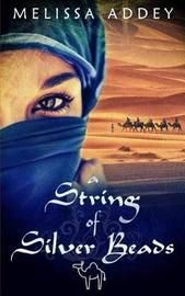 A String of Silver Beads by Melissa Addey