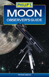 Moon Observer's Guide by Peter Grego image