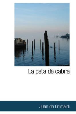 La Pata de Cabra La Pata de Cabra by Juan de Grimaldi image