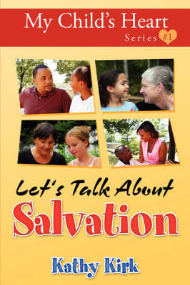 My Child's Heart, Let's Talk about Salvation by Kathy Kirk image