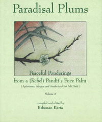 Paradisal Plums -- Peaceful Ponderings from a (Rebel) Pandit's Puce Palm, Volume 2 by Etobnan Karta image