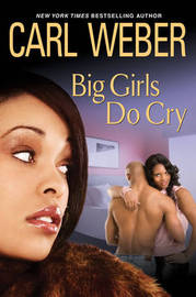 Big Girls Do Cry by Carl Weber image