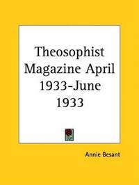 Theosophist Magazine (April 1933-June 1933)