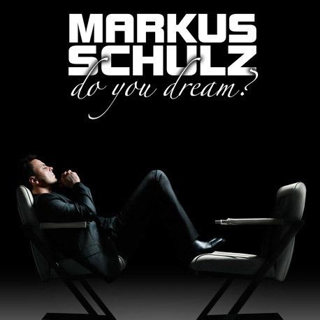 Do You Dream? by Markus Schulz