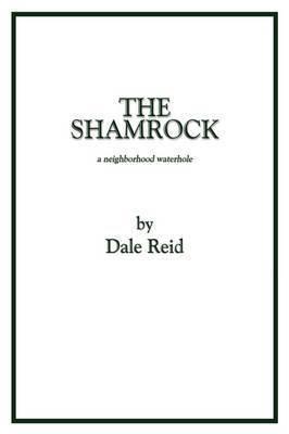 The Shamrock by Dale Reid