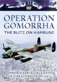 Operation Gomorrha: The Blitz on Hamburg (The War File) on DVD