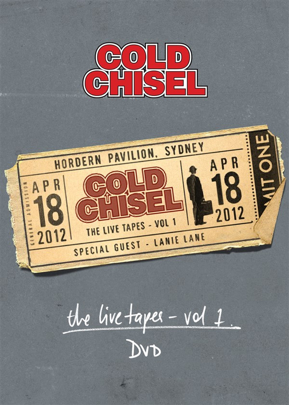 Cold Chisel The Live Tapes Vol. 1: Live At The Hordern Pavilion, April 18, 2012 on DVD