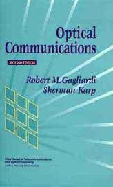 Optical Communications by Robert M. Gagliardi