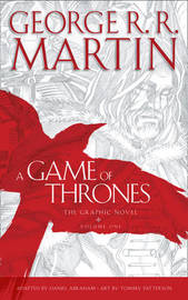 A Game of Thrones: Graphic Novel, Volume One: vol 1 by George R.R. Martin