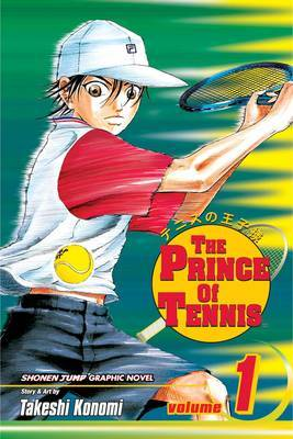 The Prince of Tennis, Vol. 1 by Takeshi Konomi