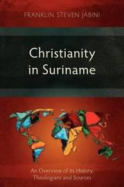 Christianity in Suriname by Frank Steven Jabini