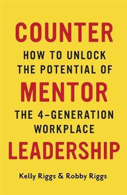 Counter Mentor Leadership by Kelly Riggs