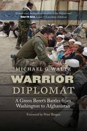 Warrior Diplomat by Michael G Waltz