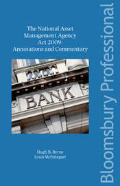 The National Asset Management Agency Act 2009 by Hugh B. Byrne image