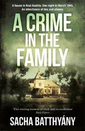 A Crime in the Family by Sacha Batthyany image
