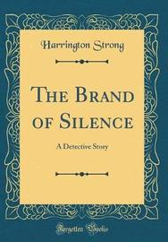 The Brand of Silence by Harrington Strong image