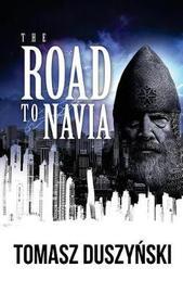 The Road to Navia by Tomasz Duszynski image