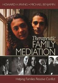 Therapeutic Family Mediation by Howard H. Irving image